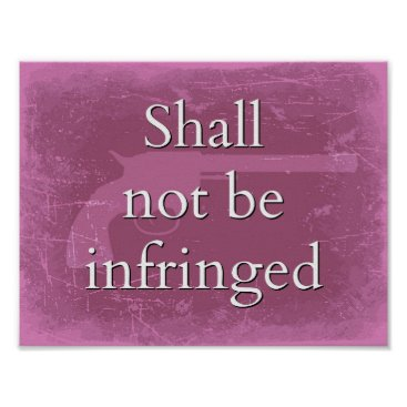 USA Themed Shall Not Be Infringed in Pink - Patriot Pride Poster