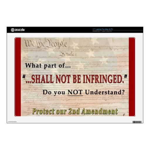 Shall NOT be Infringed Laptop Skins