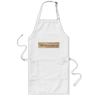 Shall NOT be Infringed Long Apron