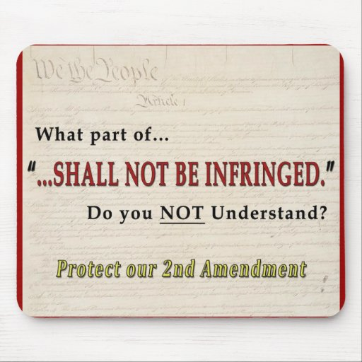 Shall NOT be Infringed Mousepad