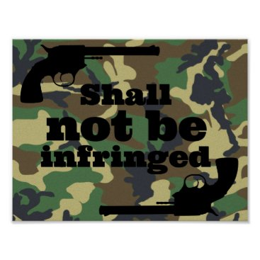 USA Themed Shall Not Be Infringed on Camo Background Poster