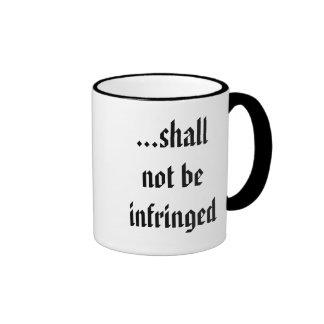 ...shall not be infringed ringer mug