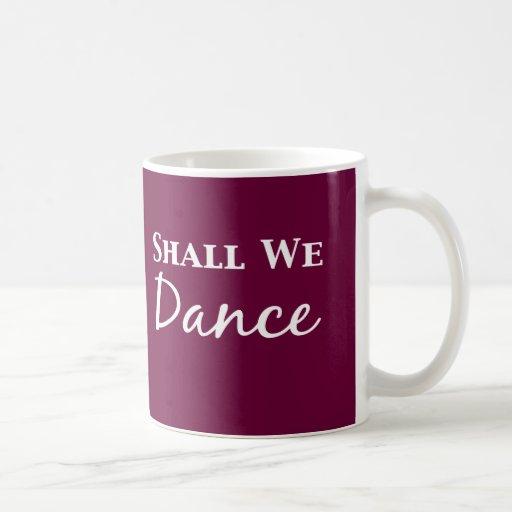 Shall We Dance Gifts Classic White Coffee Mug
