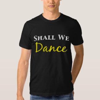 Shall We Dance Gifts Tee Shirt
