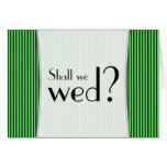 "[ Thumbnail: ""Shall We Wed?"" + Green Stripes ]"
