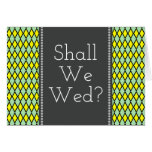 "[ Thumbnail: ""Shall We Wed?"" + Green/Yellow Diamond Pattern ]"