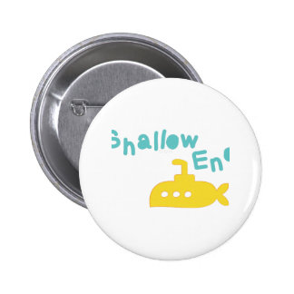 Shallow End Buttons