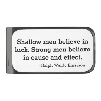 """Shallow men believe in luck"" Money Clip"