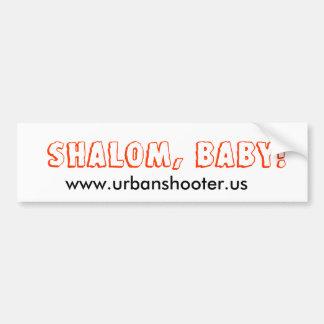 Shalom Baby!  Bumper Sticker Car Bumper Sticker