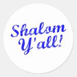 ¡Shalom usted! Pegatina Redonda
