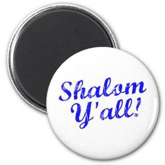 Shalom Y'all! 2 Inch Round Magnet