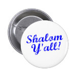 Shalom Y'all! Buttons