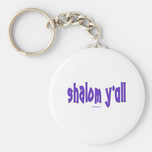 SHALOM Y'ALL GIFTS KEYCHAINS