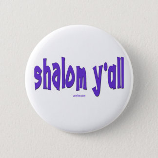 SHALOM Y'ALL GIFTS PINBACK BUTTON