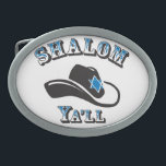 """Shalom Ya&#39;ll Oval Belt Buckle<br><div class=""""desc"""">No cowboy or cowgirl is complete without a belt buckle</div>"""