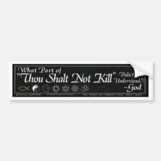 Shalt Not Kill Bumper Sticker