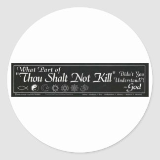 Shalt Not Kill Classic Round Sticker