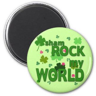 Sham Rock My World with Shamrocks 2 Inch Round Magnet