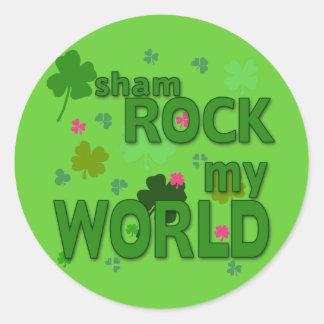 Sham Rock My World with Shamrocks Classic Round Sticker