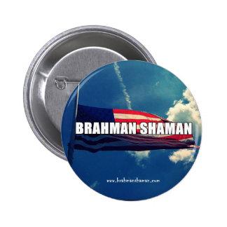 SHAMAN DEL BRAHMAN - BOTÓN DE LA BANDERA PIN REDONDO DE 2 PULGADAS