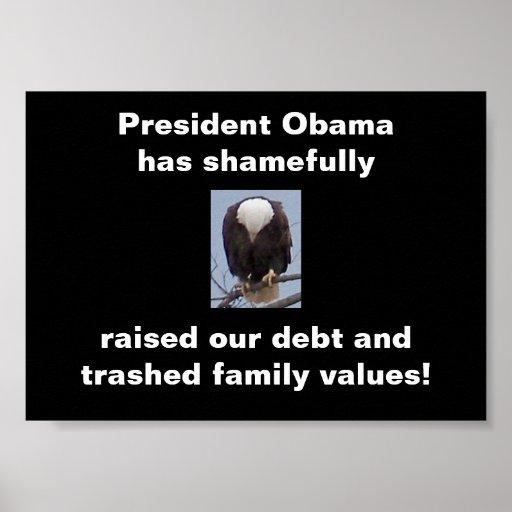 Shame on President Obama  Bald Eagle Photo Poster