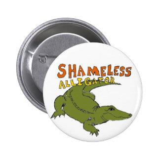 Shameless Alligator Pin