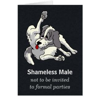 Shameless Male Card