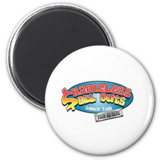 Shameless Sellouts Official Merch 2 Inch Round Magnet