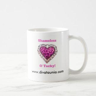 Shameless & Tacky, www.divataunia.com Coffee Mug