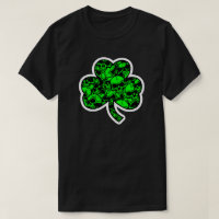 Shamrock Better to BE Lucky then Dead T-Shirt