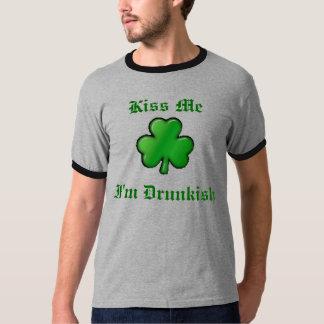 shamrock, I'm Drunkish, Kiss Me T-Shirt
