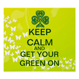 Shamrock KEEP CALM Get Your Green On Canvas Print