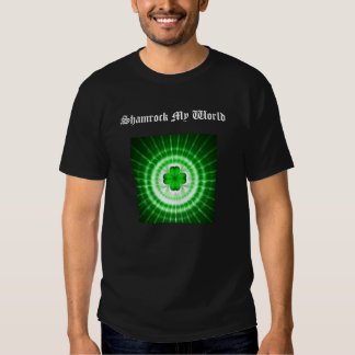 Shamrock My World T-shirt