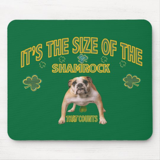 shamrock size counts Gifts Mouse Pad