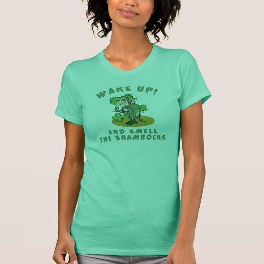 Shamrock Wake Up And Smell The Shamrocks T-Shirt