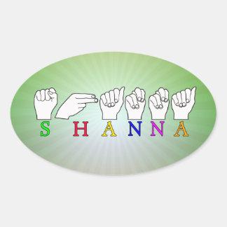 SHANNA ASL FINGERSPELLED NAME SIGN OVAL STICKER
