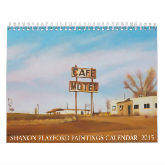 SHANON PLAYFORD PAINTINGS 2015 CALENDAR