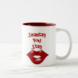 Shantay que usted permanece/que Sashay lejos Taza De Café