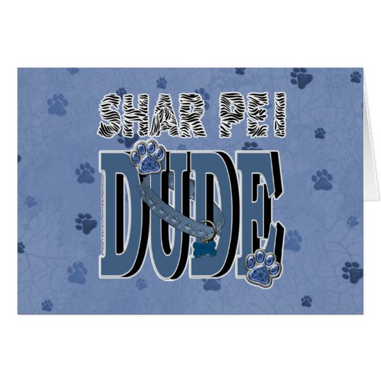 Shar Pei DUDE Card