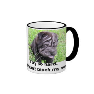 shar pei, I try so hard.I just can't touch my n... Ringer Coffee Mug