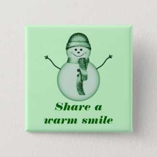 """Share a Warm Smile"" - Snowman/person in Sage Pinback Button"