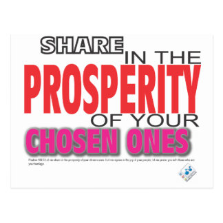 Share in the Prosperity of Your chosen ones Postcard