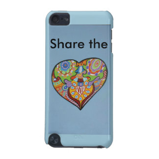 Share Love iPod Touch (5th Generation) Cover