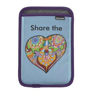 Share Love Sleeve For iPad Mini
