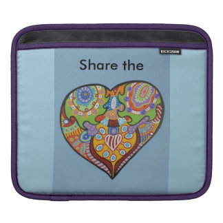 Share Love Sleeve For iPads