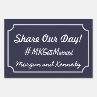 Share Our Day - Outdoor Wedding Hashtag Sign