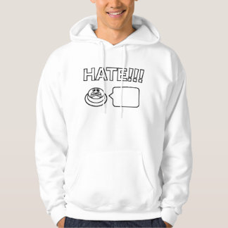 Share/Social Button: Hate!!! Hoodie