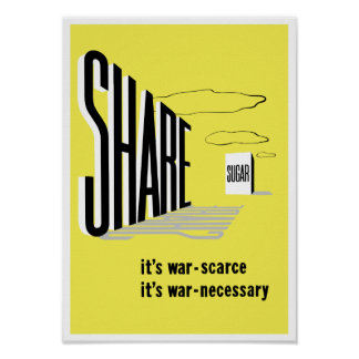 Share Sugar -- WW2 Poster
