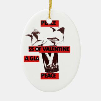 Share the love a glass of valentine peace.jpg ceramic ornament
