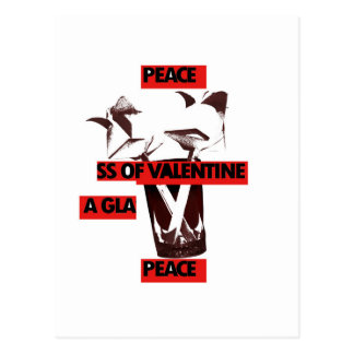 Share the love a glass of valentine peace.jpg postcard